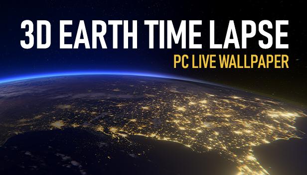 3d Earth Time Lapse 3dm 3d Live Wallpapers